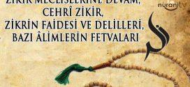 ZİKRİN FAİDESİ VE DELİLLERİ