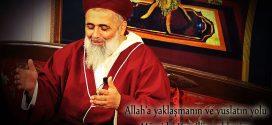 Allah'a yaklaşmanın ve vuslatın yolu