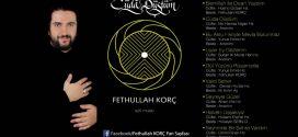 Fethullah Korç – Cüda Düştüm Albümü Satın Al