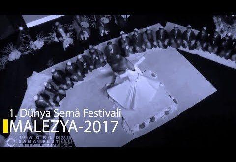 Malezya 1.Dünya Semâ Festivali – Halveti Uşşaki Semâ ve Devran Zikri