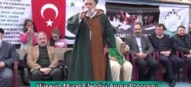 Hüseyin Murat Efendiyi Anma Programı Fatih Nurullah Efendinin Konuşması 23.03.2015