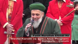 Fatih Nurullah Efendi Hz konuşması -Sungurlu / Çorum