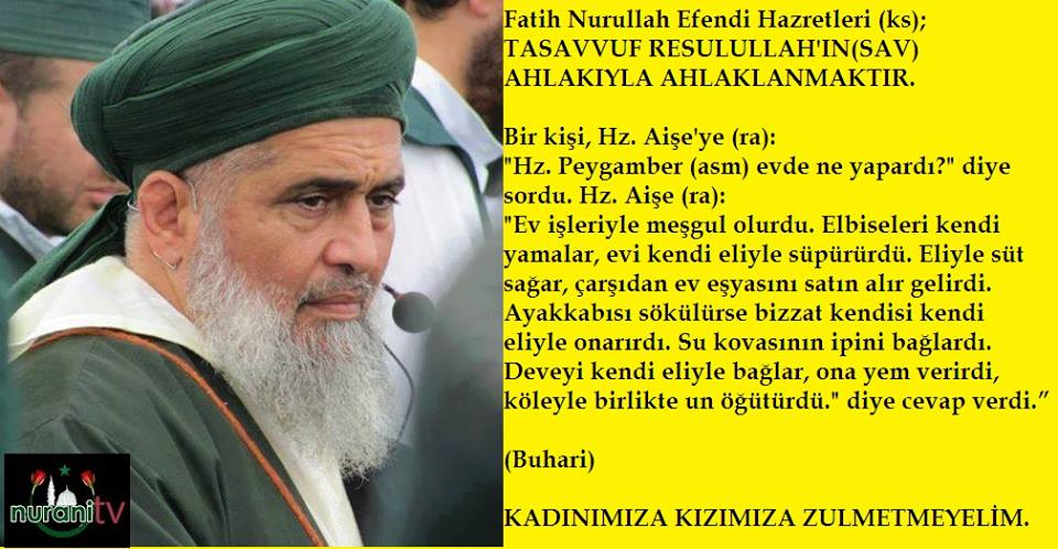 Tasavvuf Resullah'ın(SAV) Ahlakı ile Ahlaklanmıştır