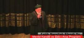 Fatih Nurullah Efendi Hz Mevlid Kandili ve Şeb-i Arus Konuşması – Kırıkkale Kültür Merkezi
